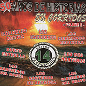 50 Anos De Historias En Corridos, Vol. 6 by Various Artists