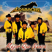 Mejor Que Nunca by Conjunto Azabache