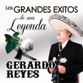 Los Grandes Exitos De Una Leyenda by Gerardo Reyes