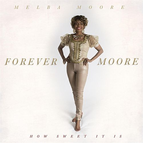 How Sweet It Is by Melba Moore