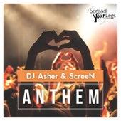 Anthem by DJ Asher
