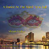 A Dance at the Mardi Gras Ball by Victor Goines