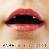 Vampi by Babasónicos