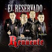 El Reservado by Grupo Renuente