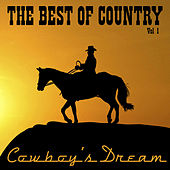 Cowboy's Dream: The Best Of Country Vol 1 by Various Artists