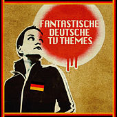 Fantastische Deutsche TV Themes by 101 Strings Orchestra