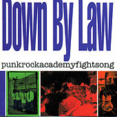 Punkrockacademyfightsong by Down By Law