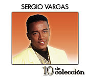10 De Colección by Sergio Vargas