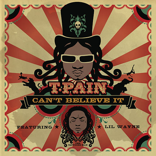 Can't Believe It by T-Pain