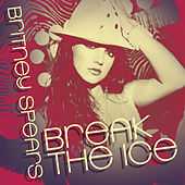 Break The Ice by Britney Spears