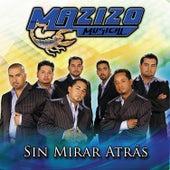 Sin Mirar Atras by Mazizo Musical