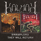 Swamplord + They Will Return by Kalmah