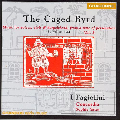 BYRD: Music for Voices, Viols and Harpsichord, from a time of persecution, Vol. 2 by Various Artists