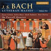 BACH: Lutheran Masses, Vol. 1 by Various Artists
