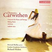 CARWITHEN: Piano Concerto / Bishop Rock / ODTAA / Suffolk Suite by Various Artists