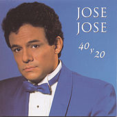 40 Y 20 by Jose Jose