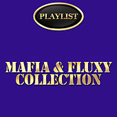 Mafia & Fluxy Collection by Various Artists