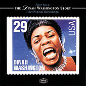 First Issue: The Dinah Washington Story... by Dinah Washington