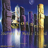 Praise Journey to Music Island by Chill Factor 5