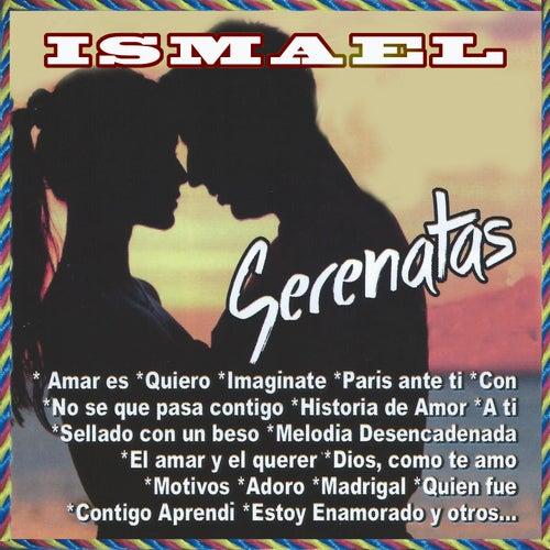 Serenatas by Ismael