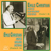 Emile Christian and His New Orleans Jazz Band / Emile Christian and His Dixieland Jazz Band by Emile Christian