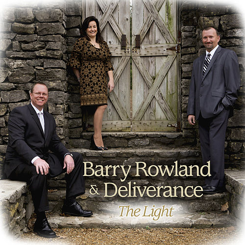 The Light by Barry Rowland and Deliverance