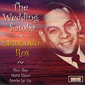 The Wedding Samba by Edmundo Ros
