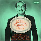 Eddie Cantor's Banjo by Eddie Cantor