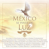 México Se Pinta de Luz by Various Artists