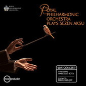 The Royal Philharmonic Orchestra Plays Sezen Aksu (Live) von Marcello Rota