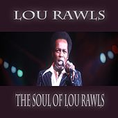 The Soul of Lou Rawls (Live) by Lou Rawls
