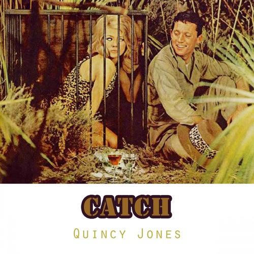 Catch von Quincy Jones