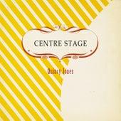 Centre Stage von Quincy Jones