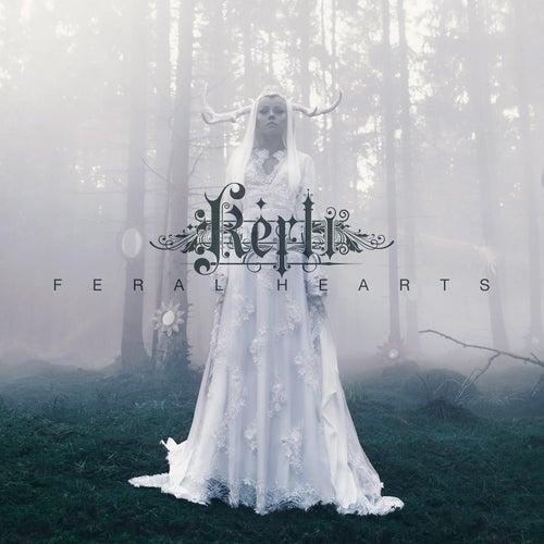 Feral Hearts by Kerli