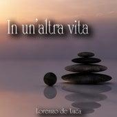 In un'altra vita by Lorenzo de Luca