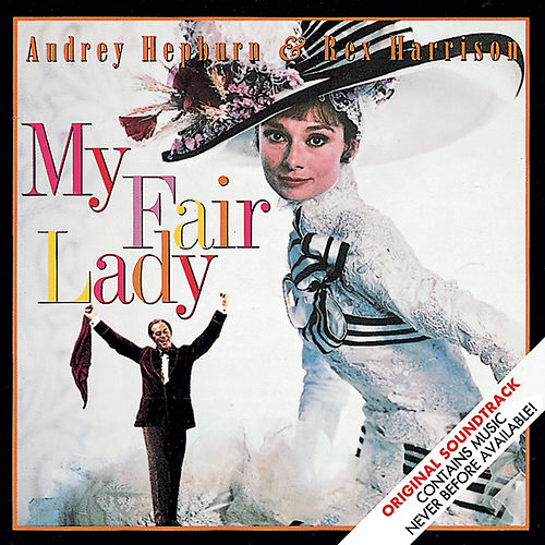 My Fair Lady (soundtrack) von Lerner & Loewe