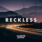 Reckless by Gareth Emery