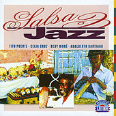 Salsa Jazz by Various Artists