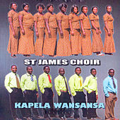 Kapela Wansansa by St. James Choir