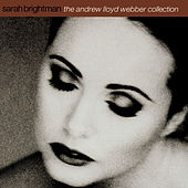 The Andrew Lloyd Webber Collection by Sarah Brightman