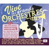 Vive les grands orchestres: 125 tubes de la chanson française par les grands orchestres des années 50 (Versions instrumentales) by Various Artists