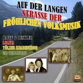 Auf der langen Strasse der fröhlichen Volksmusik by Various Artists