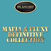 Mafia & Fluxy Definitive Collection by Various Artists