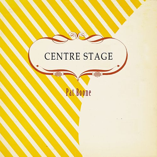 Centre Stage von Pat Boone