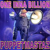 One Inna Billion by The Puppetmastaz