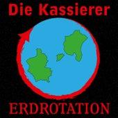 Erdrotation (Unser Lied für Stockholm) by Die Kassierer