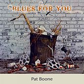 Blues For you von Pat Boone