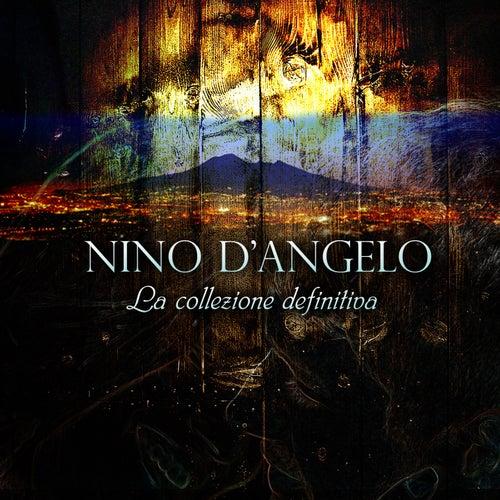 Nino D'Angelo (La collezione definitiva) by Nino D'Angelo
