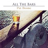 All The Bars von Pat Boone