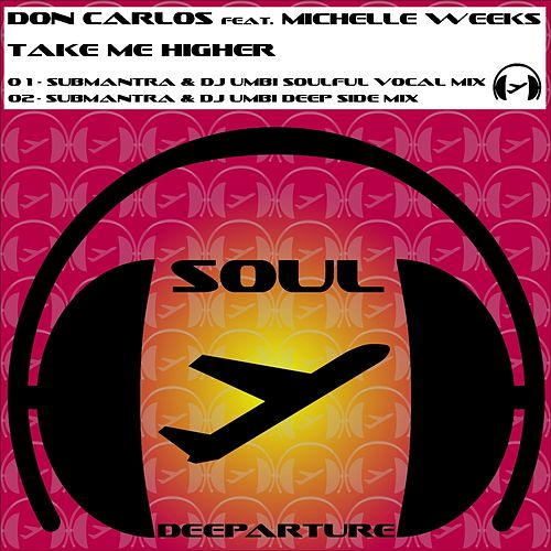 Take Me Higher (Remixes) by Don Carlos